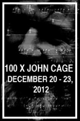 Ear to the Earth in collaboration with MA.P.S at White Box present: 100x John: A Global Salute to John Cage in Sound and Image